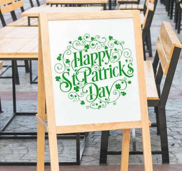 Vinilos Saint Patrick's ideales para pubs y bares que vayan a celebrar el próximo marzo esta festividad del patrón de Irlanda.