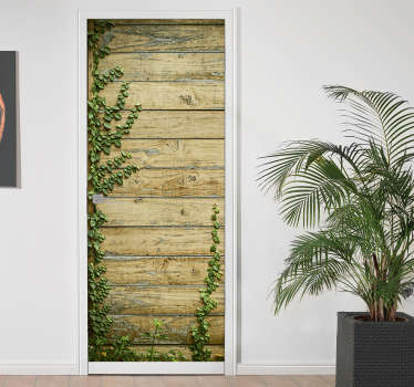 Unique door decal with the texture of old wood with the plant growing around. Perfect for your house - interior and outside!