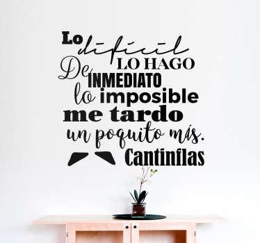 Vinil decorativo cita famosa Cantinflas