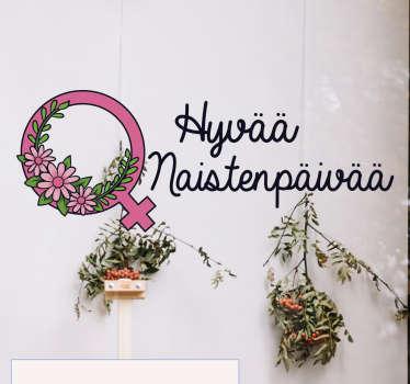 Hyvää Naistenpäivää Ikkunatarra