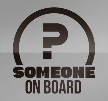 Baby on board car sticker with ''someone on board'' text printed on a semi round background. We have it in different size and color option.