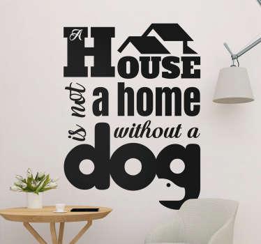 テキストの引用が付いている装飾的なテキストの家の壁のステッカー。 「犬のいない家」。さまざまな色とサイズのオプションがあります。