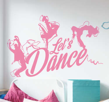Bring a positive and lively atmosphere into the room with this wall decal that says 'Let's dance' .The decoration is finished off with 3 dancing silhouettes.