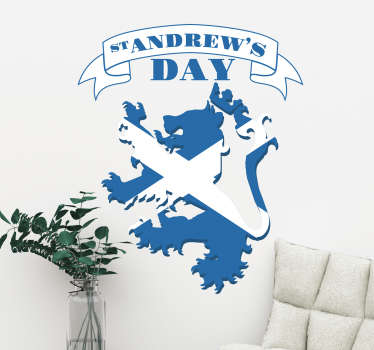 Scotland wall sticker perfect for celebrating St. Andrew's Day in the best way possible! Decorate your walls in a way that screams Scottish pride.