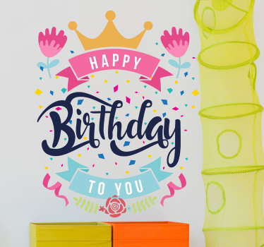"Exciting and colourful Happy Birthday wall sticker for boys and girls! This exciting design shows the words ""Happy Birthday"" to you!"
