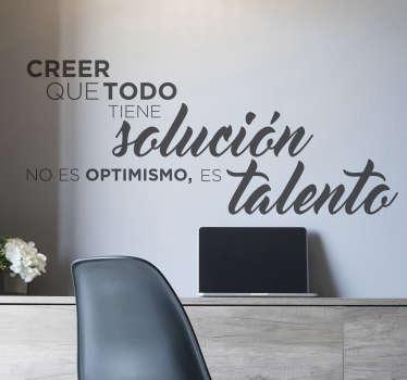 Motivacijska fraza stenske nalepke za dekoracijo pisarniških in poslovnih prostorov. Na voljo je v prilagodljivih barvah in možnostih velikosti.