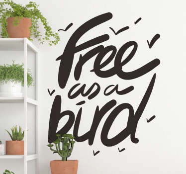 """Naklejka na ścianę z napisem """"Free as a bird"""""""