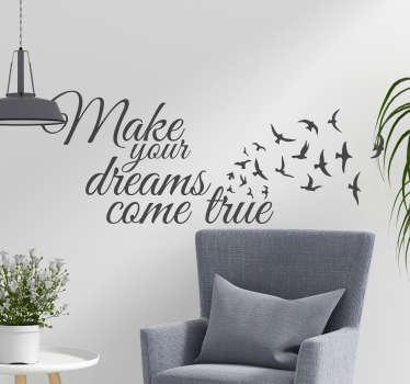 Make Your Dreams Come True Wall Text Sticker