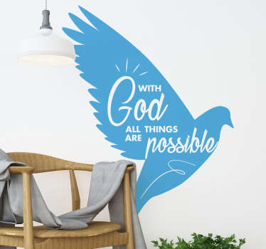 With God all things are possible This motivational wall sticker is perfect for any room in your house or in the office to inspire you every day!