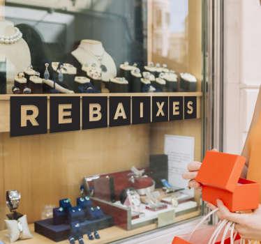 """Vinilos para tiendas con el texto """"REBAJAS"""" en catalán, ideal para promocionar tus productos en las campañas que necesites."""