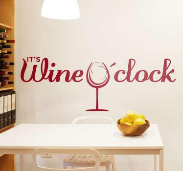 """Naklejka naścienna z napisem """"It's wine o'clock"""""""