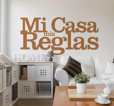"""Vinilo reglas de la casa con un diseño original con texto """"mi casa mis reglas"""". Disponible diferentes colores y tamaños ¡Envío a domicilio!"""