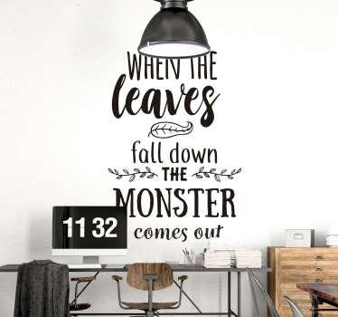 """Naklejki Halloween """"Kiedy liście opadają, wychodzi potwór"""""""