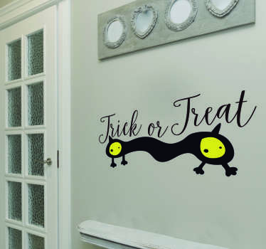 Decorate your home this Halloween with this superb Trick or Treat wall sticker! 10,000 satisfied customers. Extremely long-lasting material.