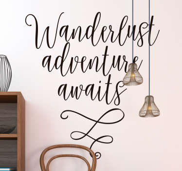 Adventure Awaits! If travelling is your motivation in life, remind yourself that adventure awaits with this stylish wall text sticker.