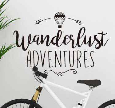 """""""wanderlust eventyr"""" + luftballong veggen klistremerke"""
