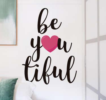 Wandtattoo Jugendzimmer Beautiful Herz Selbstbewusstsein