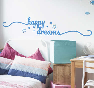 Avoid any nightmares with this fantastic headboard sticker! Happy dreams make for happy people! Anti-bubble vinyl. Extremely long-lasting material.
