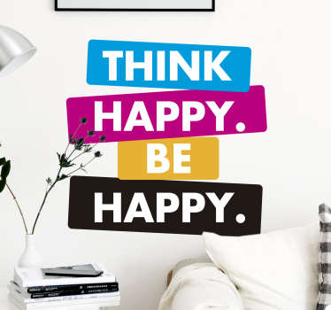 Always remind yourself to be happy with this wall text sticker! Think, happy, be happy! Anti-bubble vinyl. +10,000 satisfied customers.
