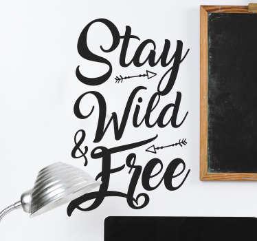 """Naklejka na ścianę napis """"Stay wild & free"""""""