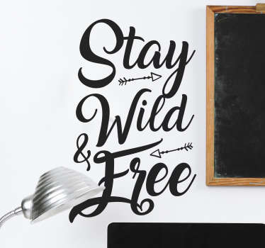 Text Aufkleber Wild Free Freiheit