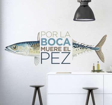 Vinilo pared refrán por la boca muere el pez