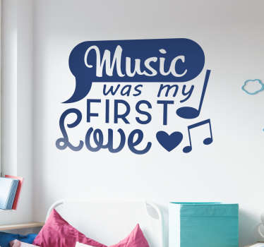音楽は私の最初の愛のテキストのステッカーでした