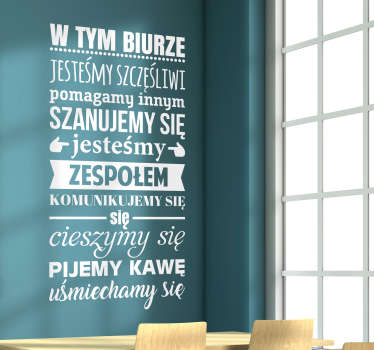 Motivational quote wall decal with an office rule instruction. A business and office space decoration available in different colour and size options.
