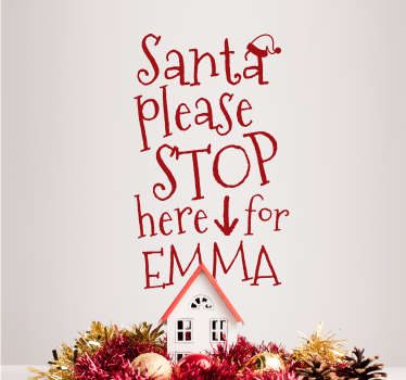 Santa Stop Here Customisable Christmas Sticker