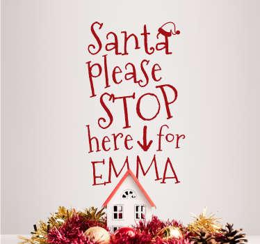 Kerststicker Santa Stop Here Personaliseerbaar