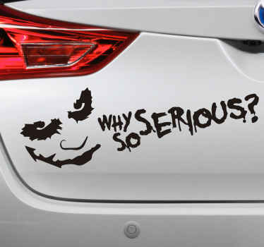 Why so Serious Car Sticker
