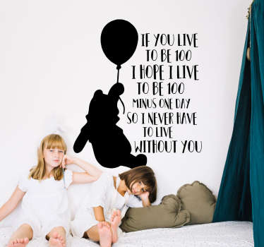 Decorate the wall of your home with this touching Winnie the Pooh quote silhouette sticker! Easy to apply.