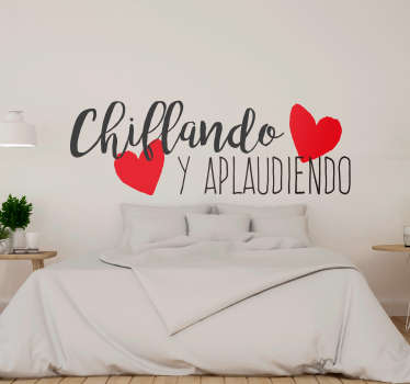 Popular saying wall sticker for home decoration. It is a text quote design with the content''Screaming and clapping''. Available in any size required