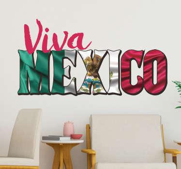 """Vinilo adhesivo formado por el texto """"Viva México"""" en un color rosa fucsia y el fondo de la bandera del país. Descuentos para nuevos usuarios."""