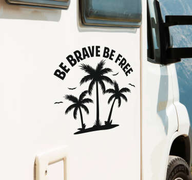 Be Brave Be Free Vehicle Sticker