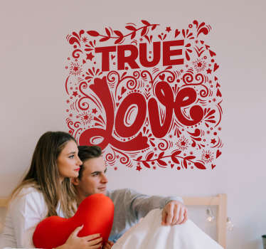 Origineller Aufkleber True Love Wandspruch