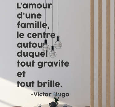 Sticker Citation Famille Victor Hugo