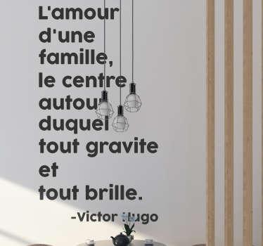 Sticker Mural Citation Famille Victor Hugo