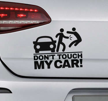 """Naklejka na auto """"Nie dotykaj mojego samochodu"""""""