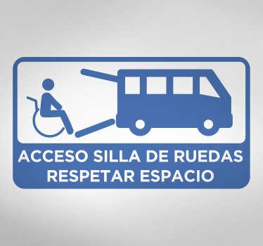 """Pegatina adhesiva para vehículo con el texto """"Acceso silla de ruedas. Respetar espacio"""" acompañado de unas imágenes relacionadas. Precios imbatibles."""