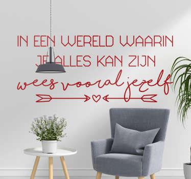 Motiverende quote muursticker over '' jezelf '' ontworpen met mooie fonttekst. Het is verkrijgbaar in verschillende kleuren en maatopties.