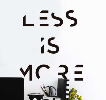Less is More Wall Text Sticker