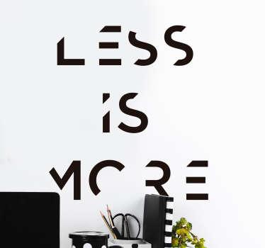 Vinilo frase texto minimalista más es menos