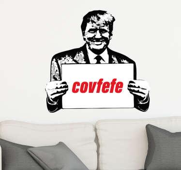 Covfefe Trump Political Sticker