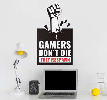 Decorate your bedroom with this fantastic gaming themed wall text sticker, showing the true gamers philosophy! Discounts available.