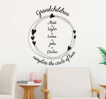 Decorate your home with this fantastic customisable wall decal, depicting the circle of love completed by Grandchildren! Easy to apply.