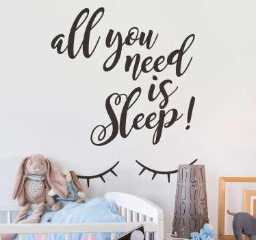 """Après """"all you need is love"""", découvrez """"all you need is sleep"""" avec ce sticker texte pour la chambre de votre enfant ! +10.000 Clients Satisfaits."""
