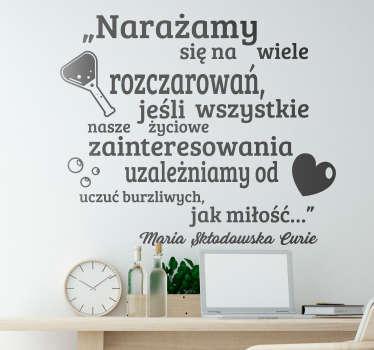 Naklejka na ścianę sławne cytaty Cytat o miłości Skłodowska