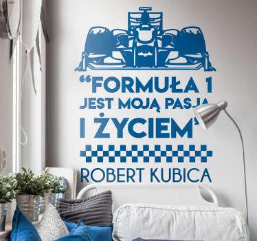 Naklejka na ścianę sławne cytaty Formuła 1 Kubica