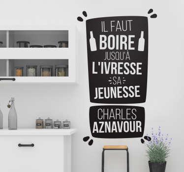 Sticker Maison Citation Charles Aznavour